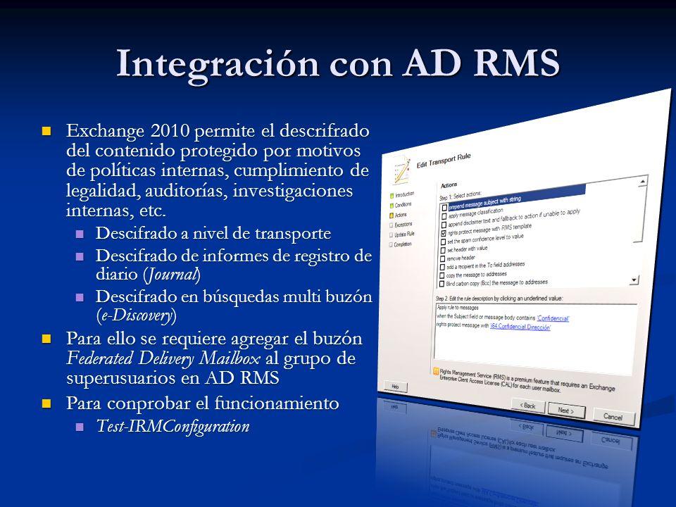 Integración con AD RMS Exchange 2010 permite el descrifrado del contenido protegido por motivos de políticas internas, cumplimiento de legalidad, audi