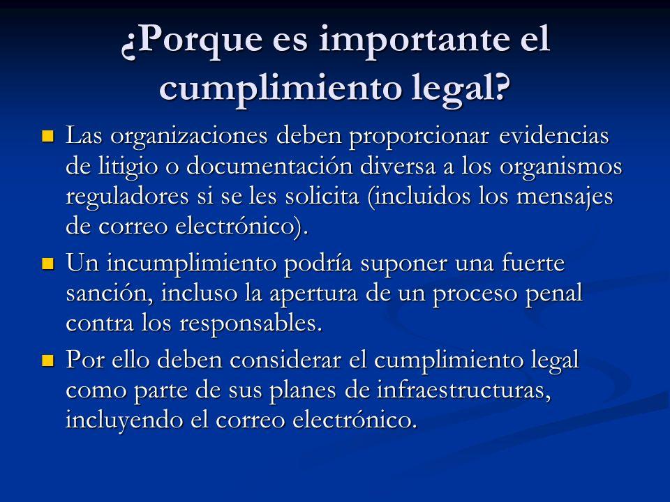 Las organizaciones deben proporcionar evidencias de litigio o documentación diversa a los organismos reguladores si se les solicita (incluidos los men