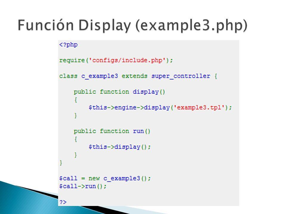 - Creamos el controlador example3.php en la ruta: glight/example3.php - Creamos el template example3.tpl en la ruta: glight/templates/example3.tpl