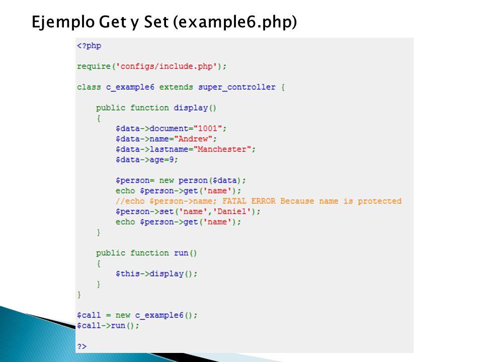 Ejemplo Get y Set (example6.php)