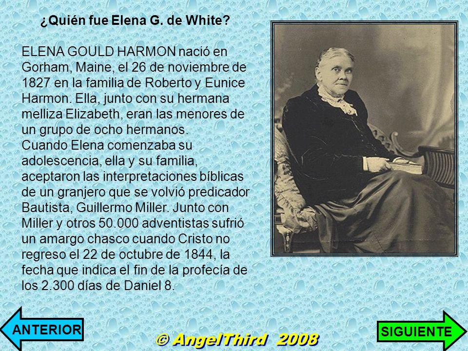 ¿Quién fue Elena G. de White? ELENA GOULD HARMON nació en Gorham, Maine, el 26 de noviembre de 1827 en la familia de Roberto y Eunice Harmon. Ella, ju