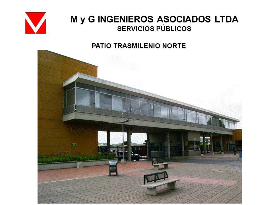 M y G INGENIEROS ASOCIADOS LTDA SERVICIOS PÚBLICOS PATIO TRASMILENIO NORTE