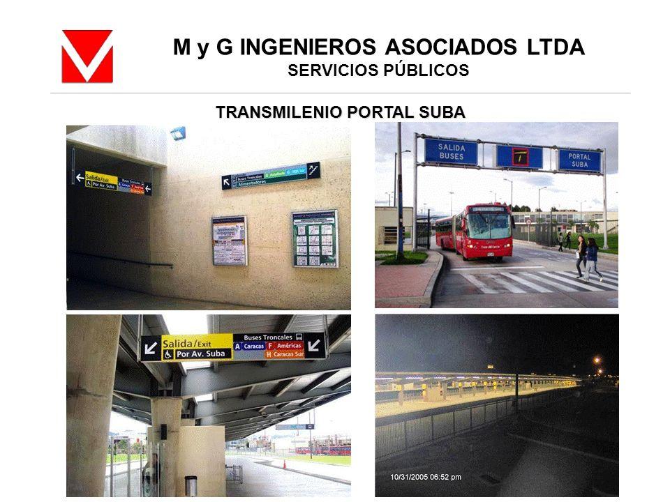 M y G INGENIEROS ASOCIADOS LTDA SERVICIOS PÚBLICOS TRANSMILENIO PORTAL SUBA