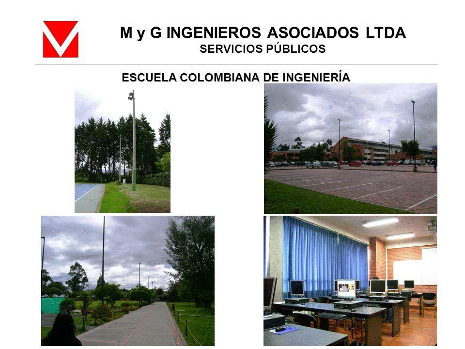 M y G INGENIEROS ASOCIADOS LTDA SERVICIOS PÚBLICOS ESCUELA COLOMBIANA DE INGENIERÍA