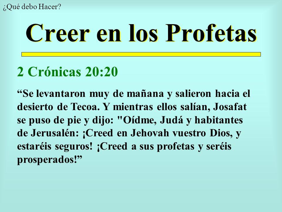 Creer en los Profetas ¿Qué debo Hacer.