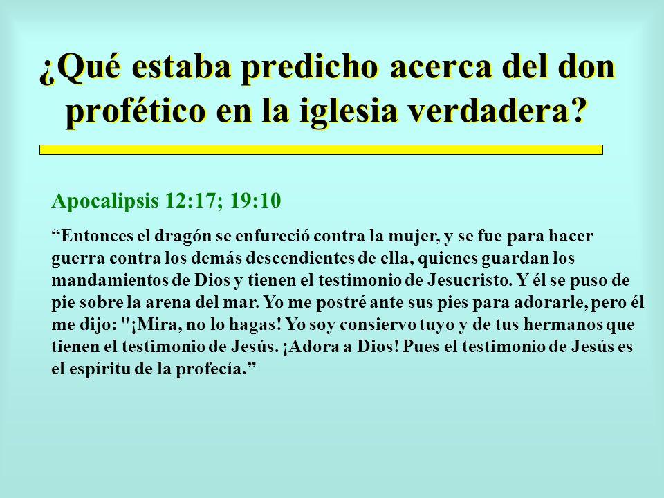 ¿Qué estaba predicho acerca del don profético en la iglesia verdadera.