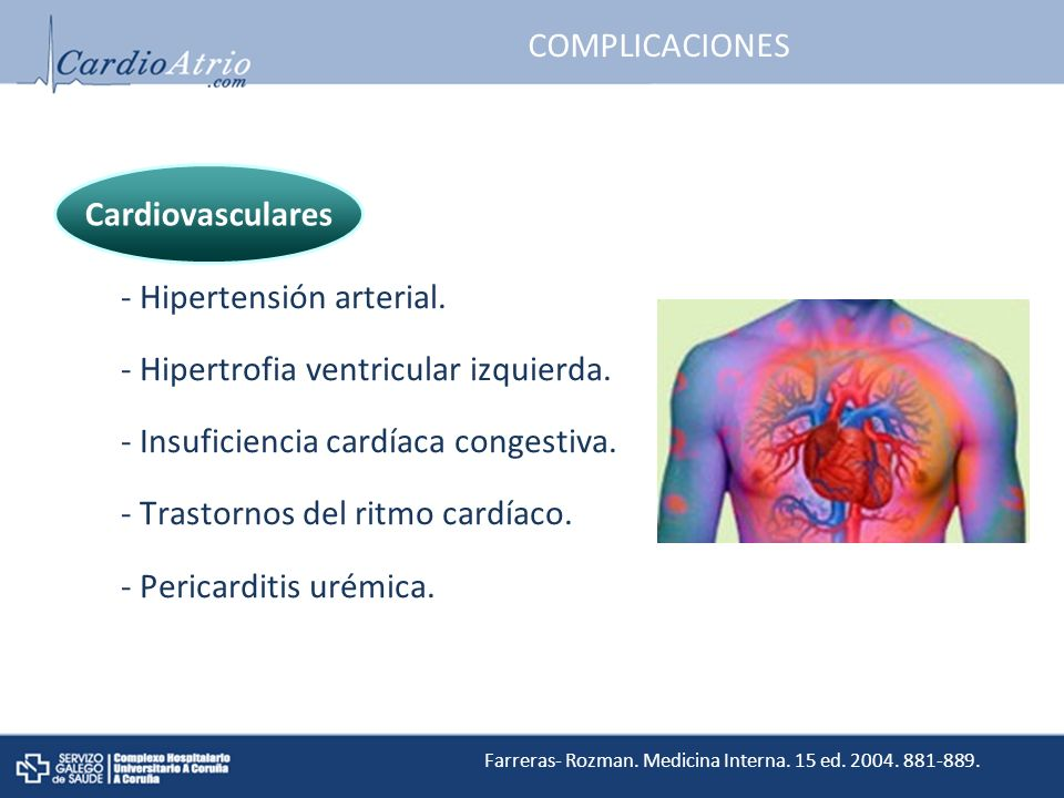 COMPLICACIONES - Hipertensión arterial.- Hipertrofia ventricular izquierda.