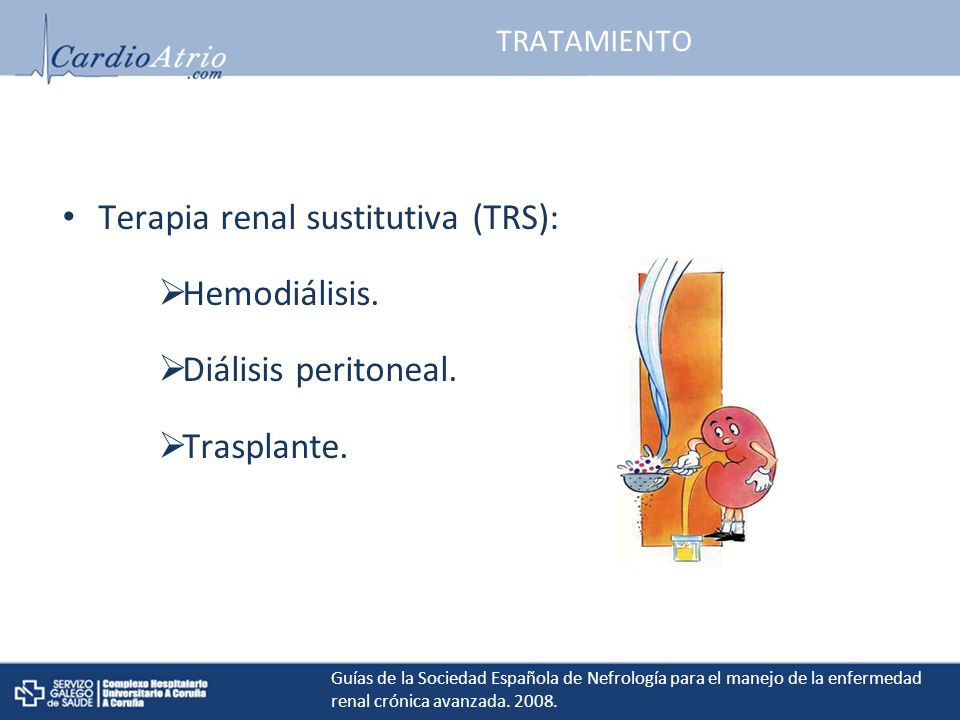 TRATAMIENTO Terapia renal sustitutiva (TRS): Hemodiálisis.