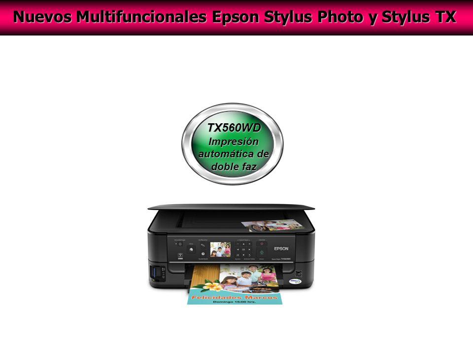 TX560WD Impresión automática de doble faz Nuevos Multifuncionales Epson Stylus Photo y Stylus TX