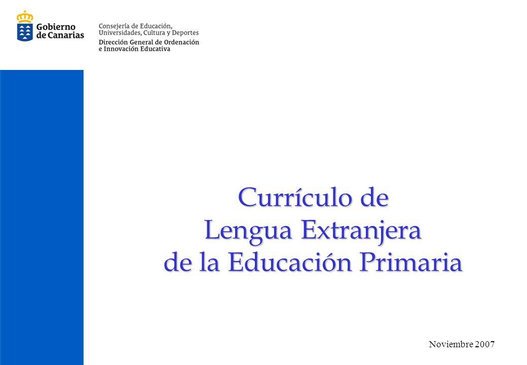 Currículo de Lengua Extranjera de la Educación Primaria Noviembre 2007