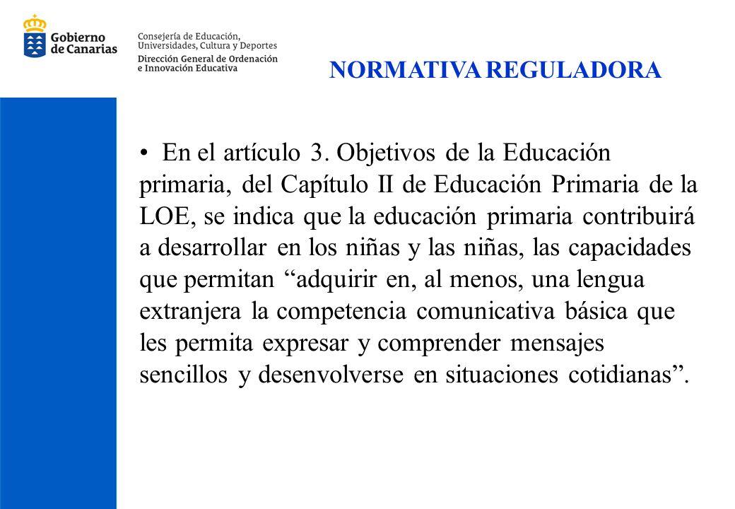 En el artículo 3. Objetivos de la Educación primaria, del Capítulo II de Educación Primaria de la LOE, se indica que la educación primaria contribuirá