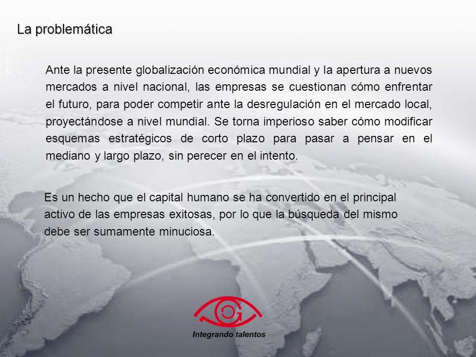 La solución Somos un equipo interdisciplinario de profesionales que incorpora las nuevas técnicas en Consultaría de Recursos Humanos.