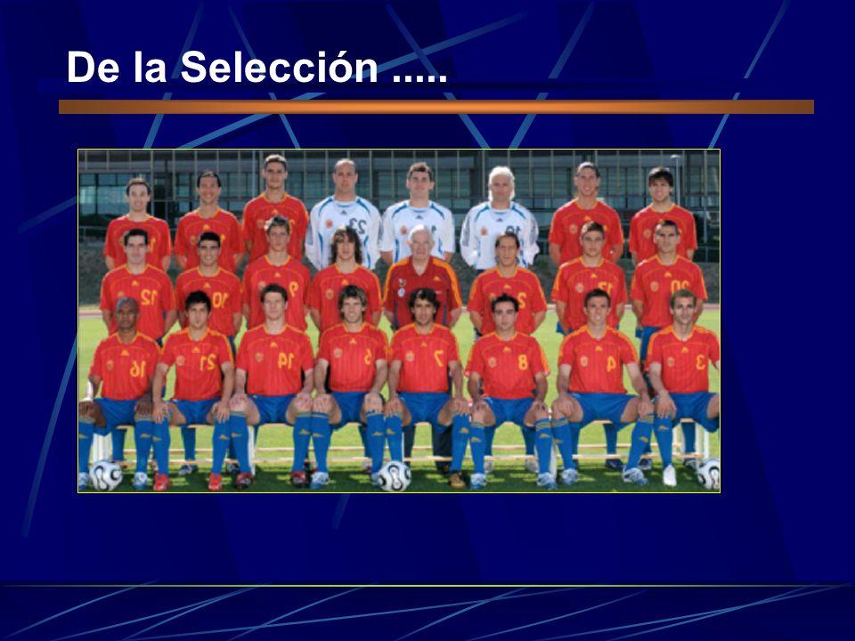 De la Selección.....