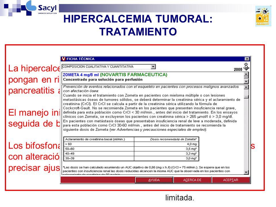 HIPERCALCEMIA TUMORAL: TRATAMIENTO A CORTO PLAZO: Hidratación: imp.