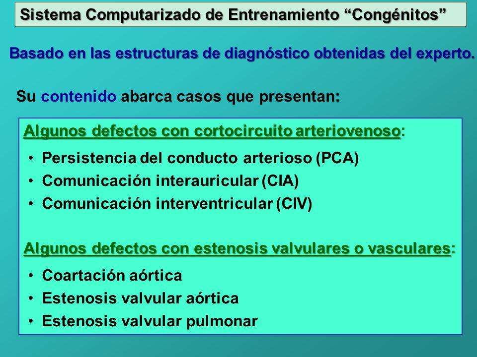 Sistema Computarizado de Entrenamiento Congénitos Basado en las estructuras de diagnóstico obtenidas del experto. Algunos defectos con cortocircuito a