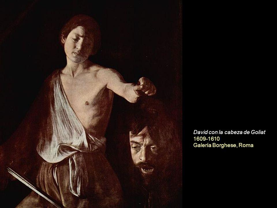 David con la cabeza de Goliat 1609-1610 Galería Borghese, Roma