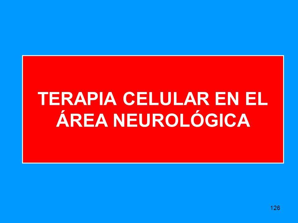 TERAPIA CELULAR EN EL ÁREA NEUROLÓGICA 126