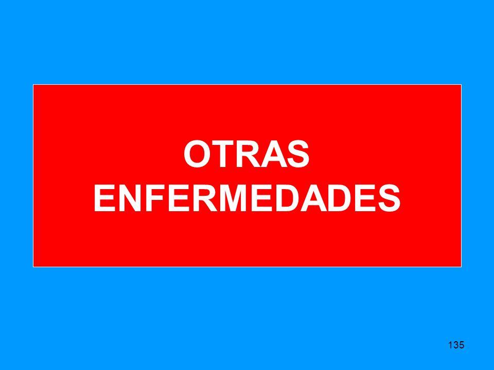 OTRAS ENFERMEDADES 135