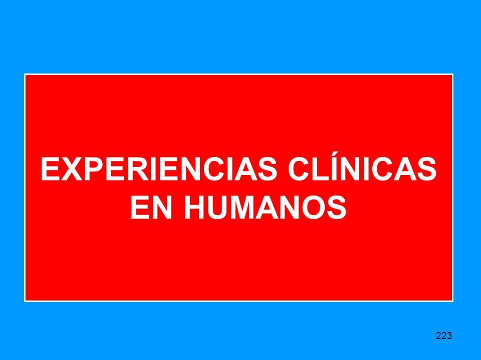EXPERIENCIAS CLÍNICAS EN HUMANOS 223