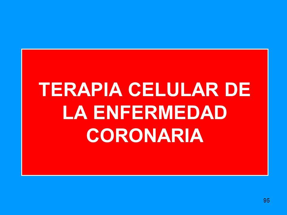 TERAPIA CELULAR DE LA ENFERMEDAD CORONARIA 95