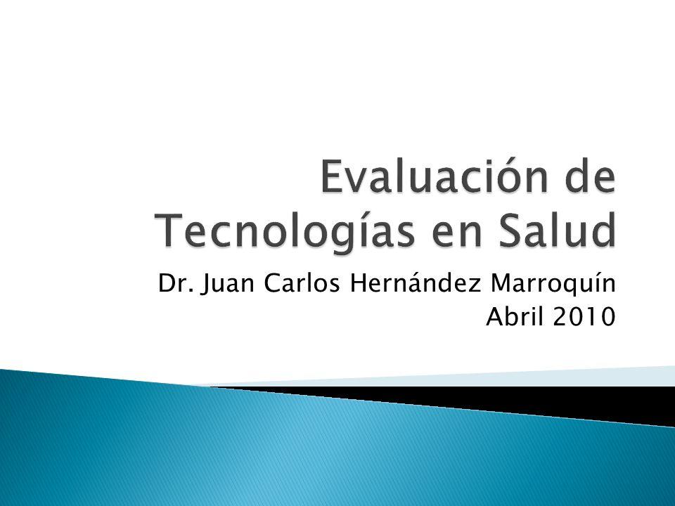 Dr. Juan Carlos Hernández Marroquín Abril 2010