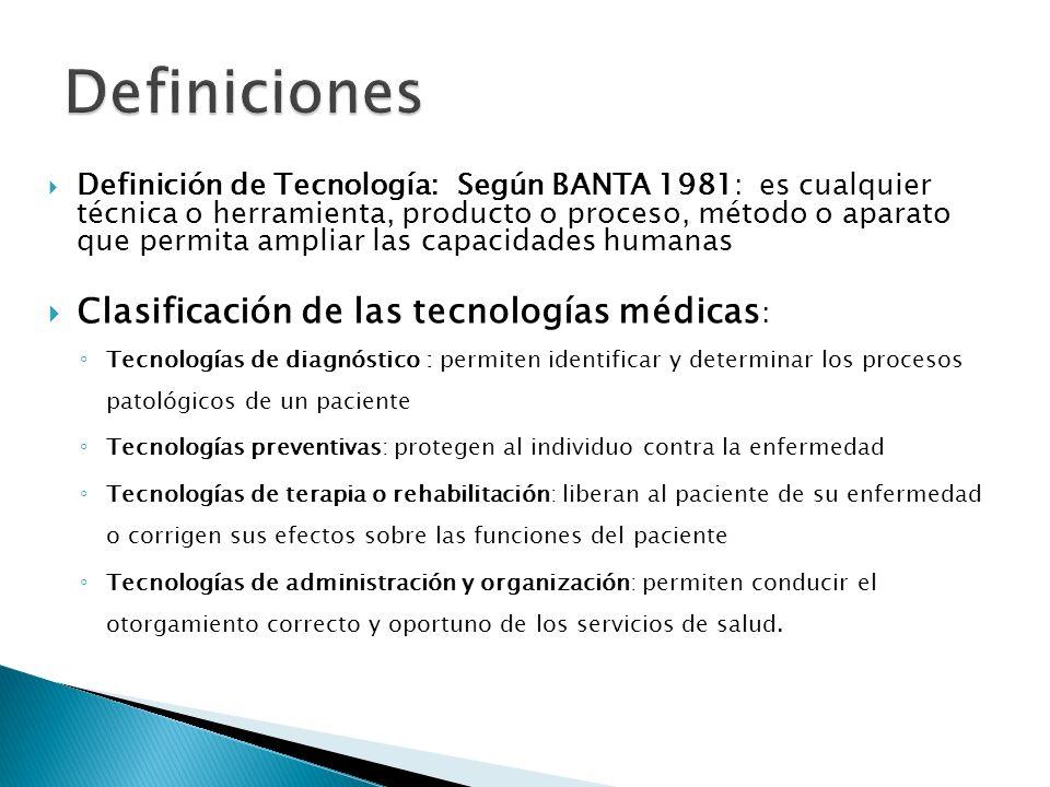 Definición de Tecnología: Según BANTA 1981: es cualquier técnica o herramienta, producto o proceso, método o aparato que permita ampliar las capacidad