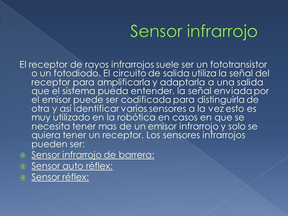 El receptor de rayos infrarrojos suele ser un fototransistor o un fotodiodo. El circuito de salida utiliza la señal del receptor para amplificarla y a