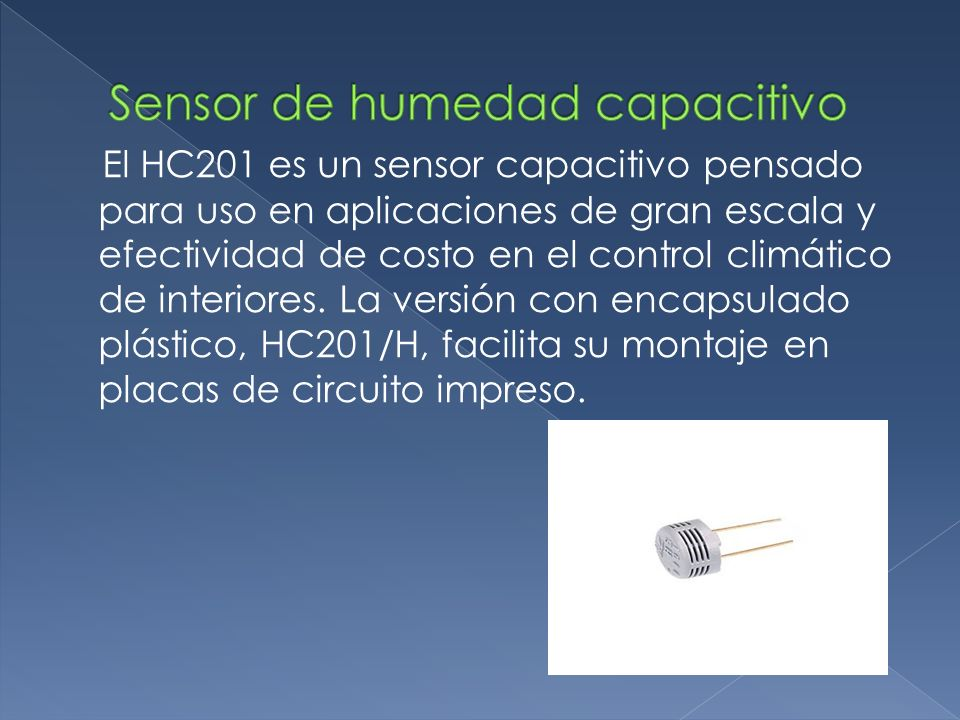 El HC201 es un sensor capacitivo pensado para uso en aplicaciones de gran escala y efectividad de costo en el control climático de interiores. La vers