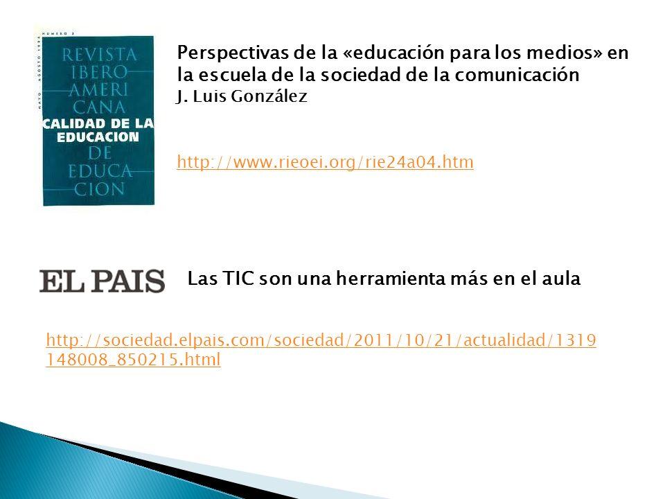 Perspectivas de la «educación para los medios» en la escuela de la sociedad de la comunicación J.