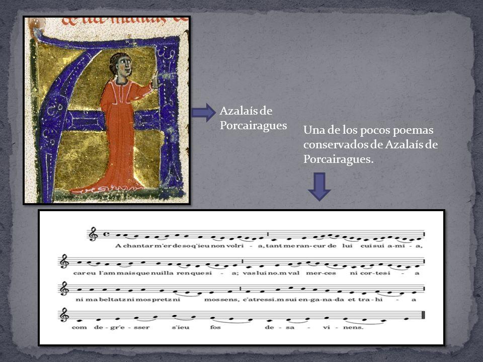 Una de los pocos poemas conservados de Azalaís de Porcairagues. Azalaís de Porcairagues