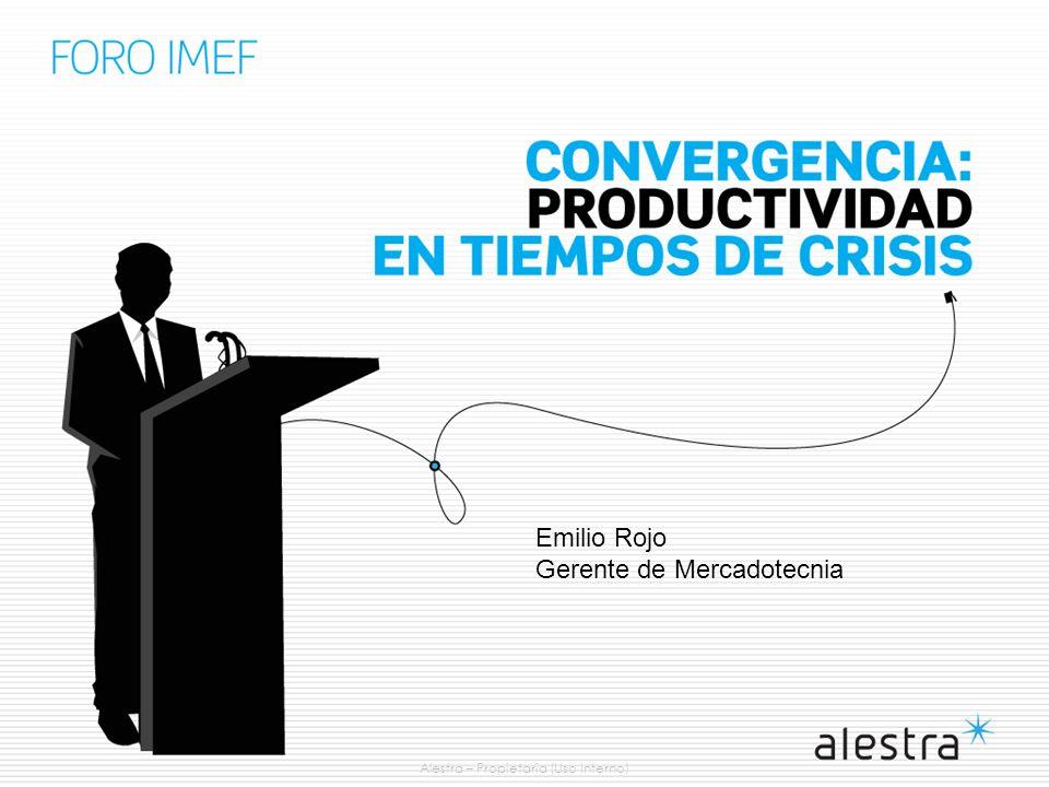 Alestra – Propietaria (Uso Interno) Emilio Rojo Gerente de Mercadotecnia