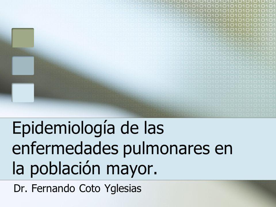 Epidemiología de las enfermedades pulmonares en la población mayor. Dr. Fernando Coto Yglesias