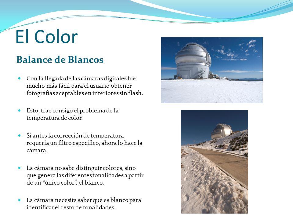 El Color Balance de Blancos Con la llegada de las cámaras digitales fue mucho más fácil para el usuario obtener fotografías aceptables en interiores s