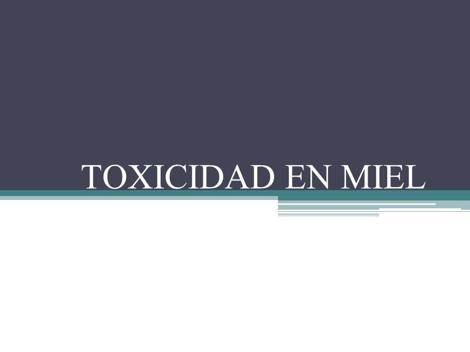 TOXICIDAD EN MIEL