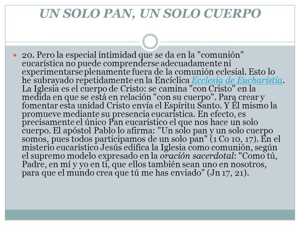 UN SOLO PAN, UN SOLO CUERPO 20.