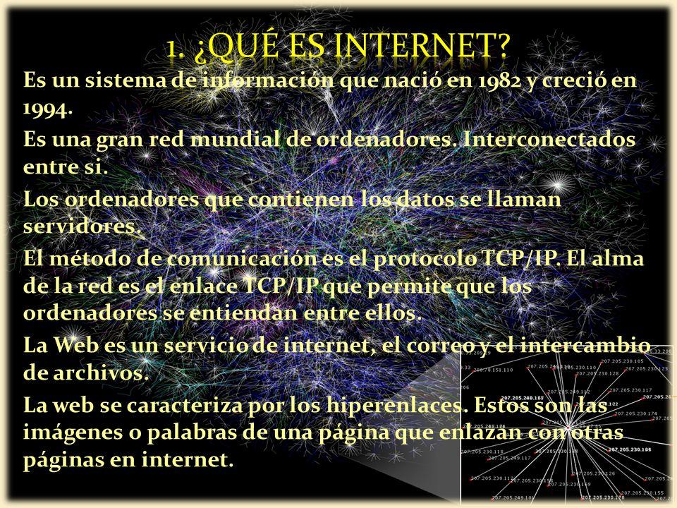 Es un sistema de información que nació en 1982 y creció en 1994.