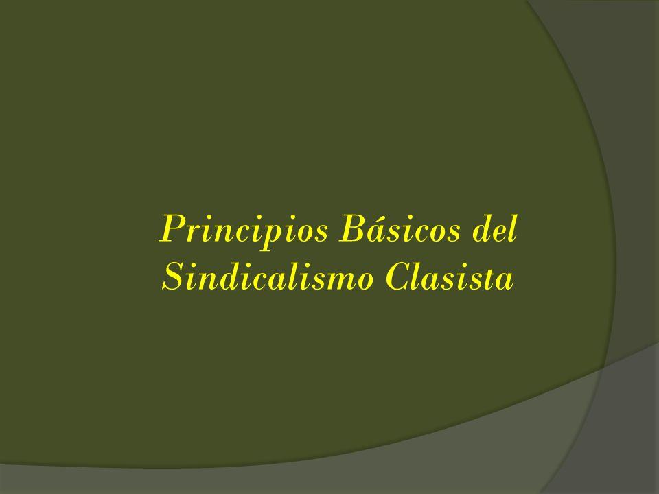 Principios Básicos del Sindicalismo Clasista