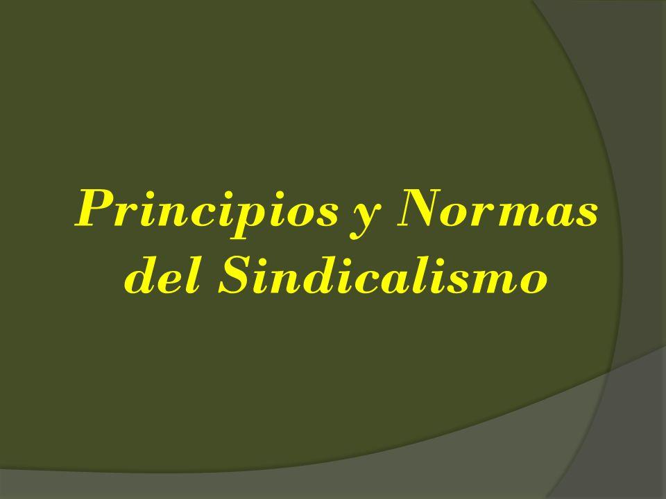Principios y Normas del Sindicalismo