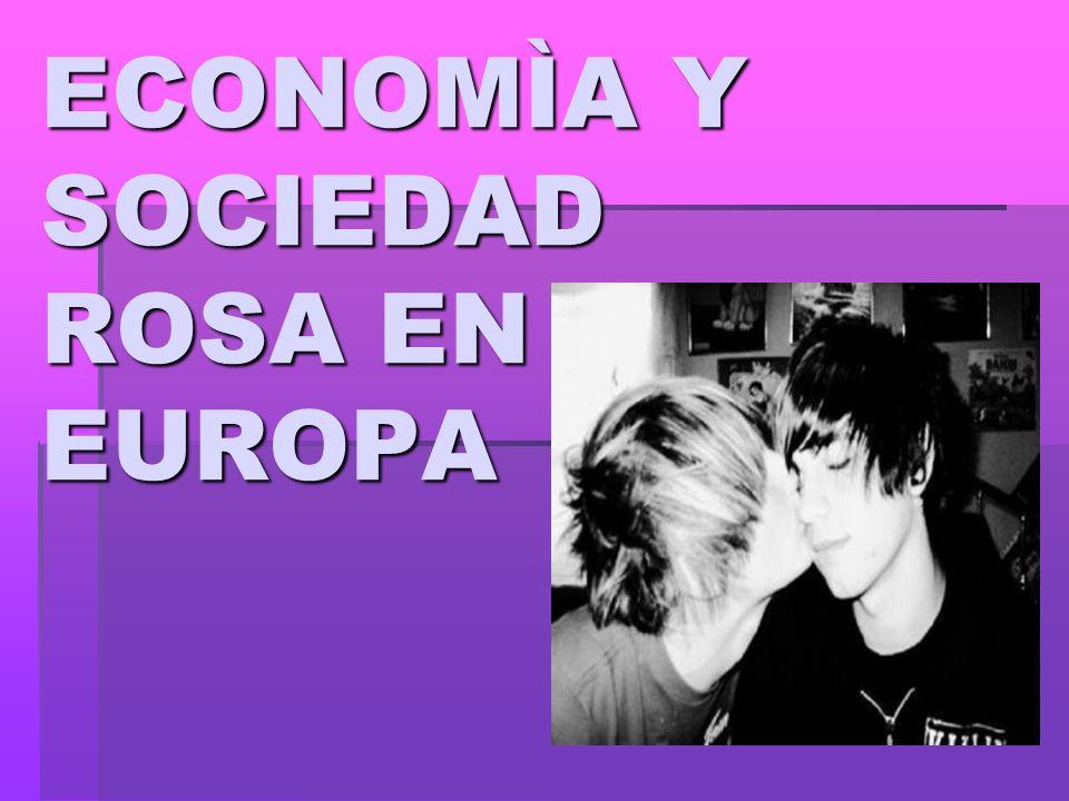 ECONOMÌA Y SOCIEDAD ROSA EN EUROPA