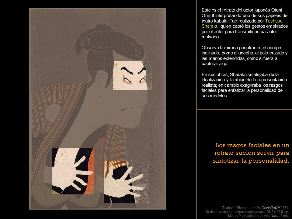 El Este es el retrato del actor japonés Otani Oniji II interpretando uno de sus papeles de teatro kabuki. Fue realizado por Toshusai Sharaku, quien ca