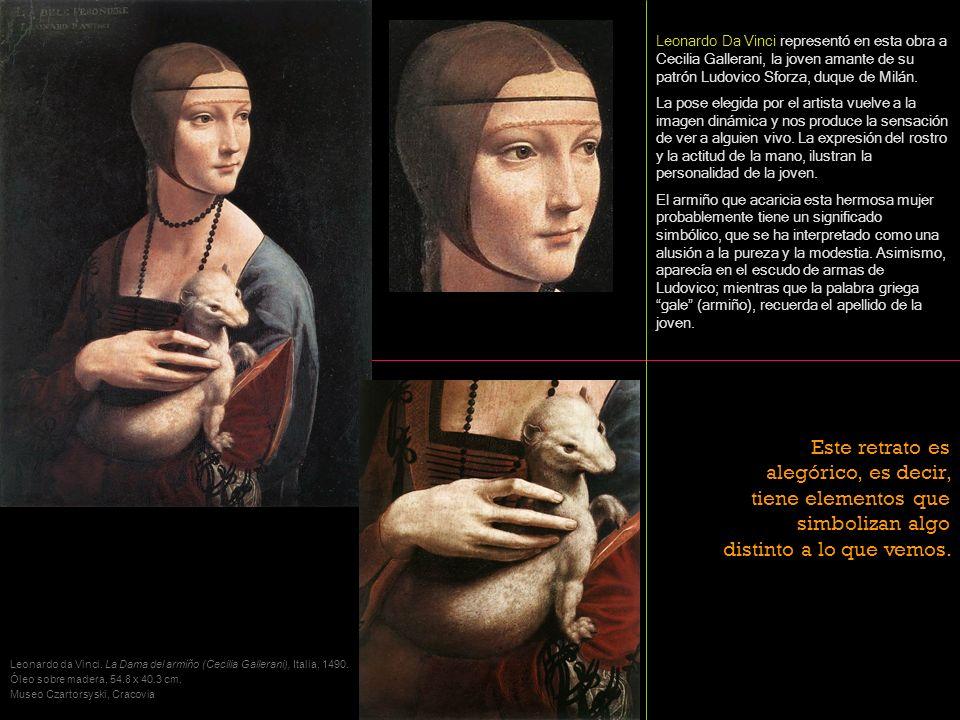 Leonardo da Vinci. La Dama del armiño (Cecilia Gallerani), Italia, 1490. Óleo sobre madera, 54.8 x 40.3 cm. Museo Czartorsyski, Cracovia Leonardo Da V