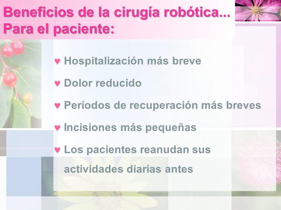 Beneficios de la cirugía robótica...