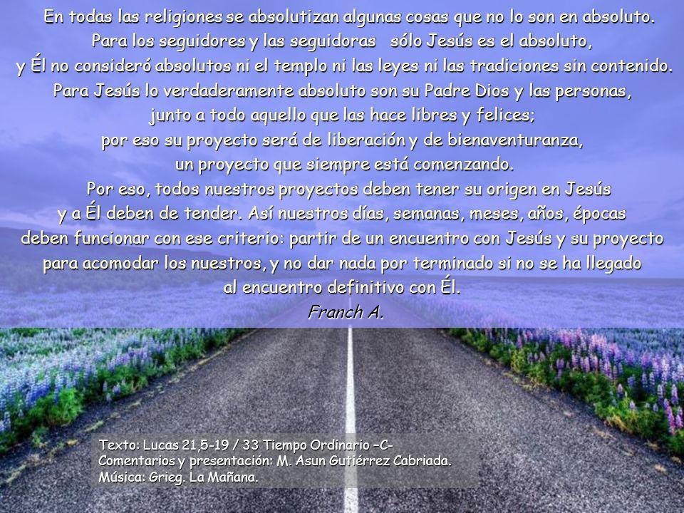 www.vitanoblepowerpoints.net En todas las religiones se absolutizan algunas cosas que no lo son en absoluto.
