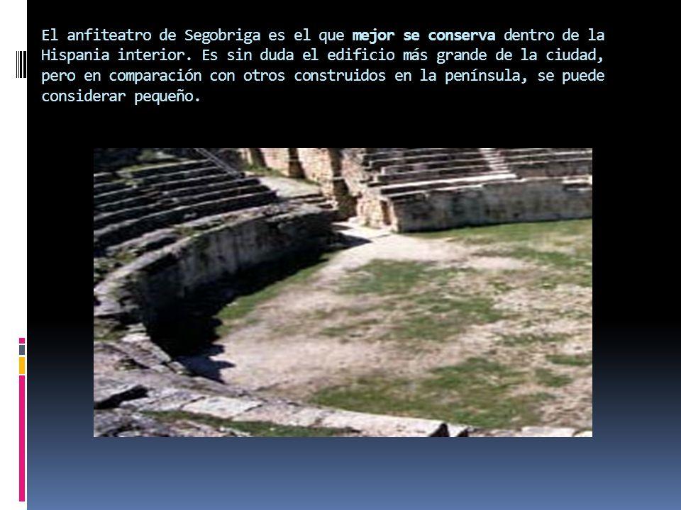 El anfiteatro de Segobriga es el que mejor se conserva dentro de la Hispania interior. Es sin duda el edificio más grande de la ciudad, pero en compar