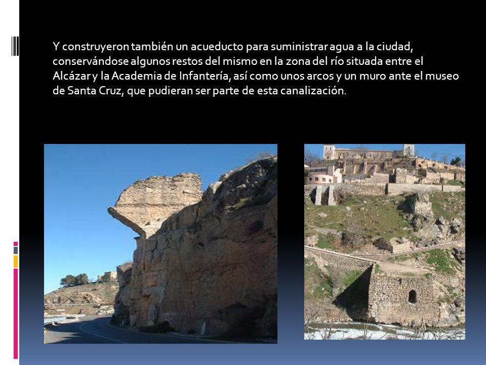Y construyeron también un acueducto para suministrar agua a la ciudad, conservándose algunos restos del mismo en la zona del río situada entre el Alcá