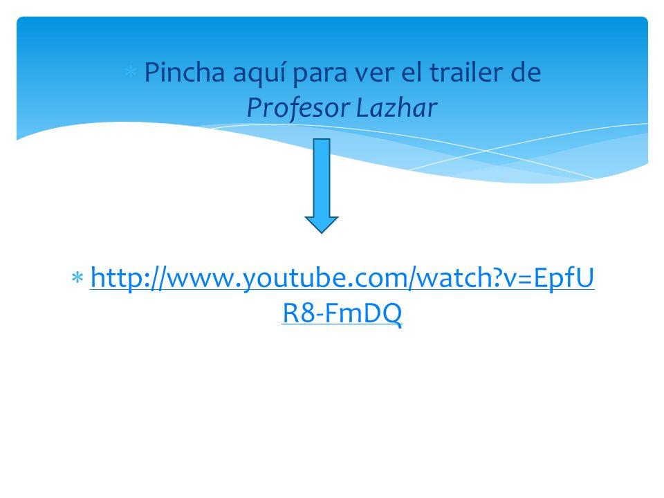 Pincha aquí para ver el trailer de Profesor Lazhar http://www.youtube.com/watch?v=EpfU R8-FmDQ http://www.youtube.com/watch?v=EpfU R8-FmDQ