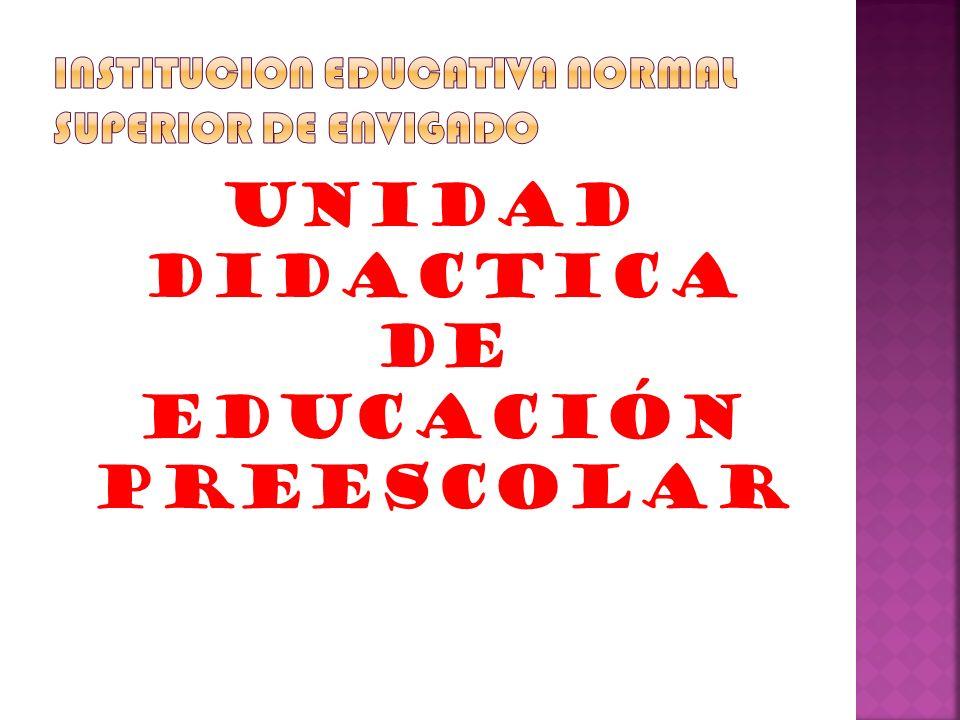 UNIDAD DIDACTICA DE EDUCACIÓN PREESCOLAR