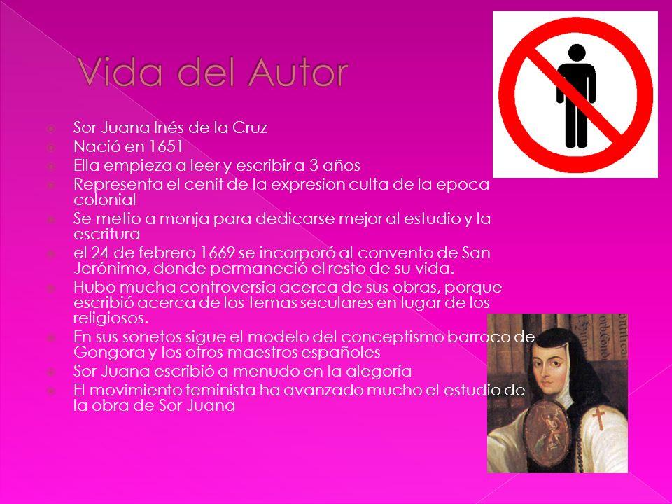 Sor Juana Inés de la Cruz Nació en 1651 Ella empieza a leer y escribir a 3 años Representa el cenit de la expresion culta de la epoca colonial Se meti