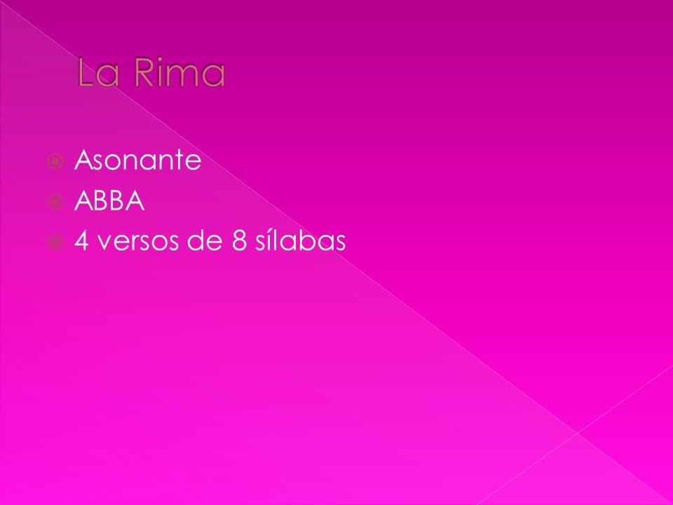 Asonante ABBA 4 versos de 8 sílabas