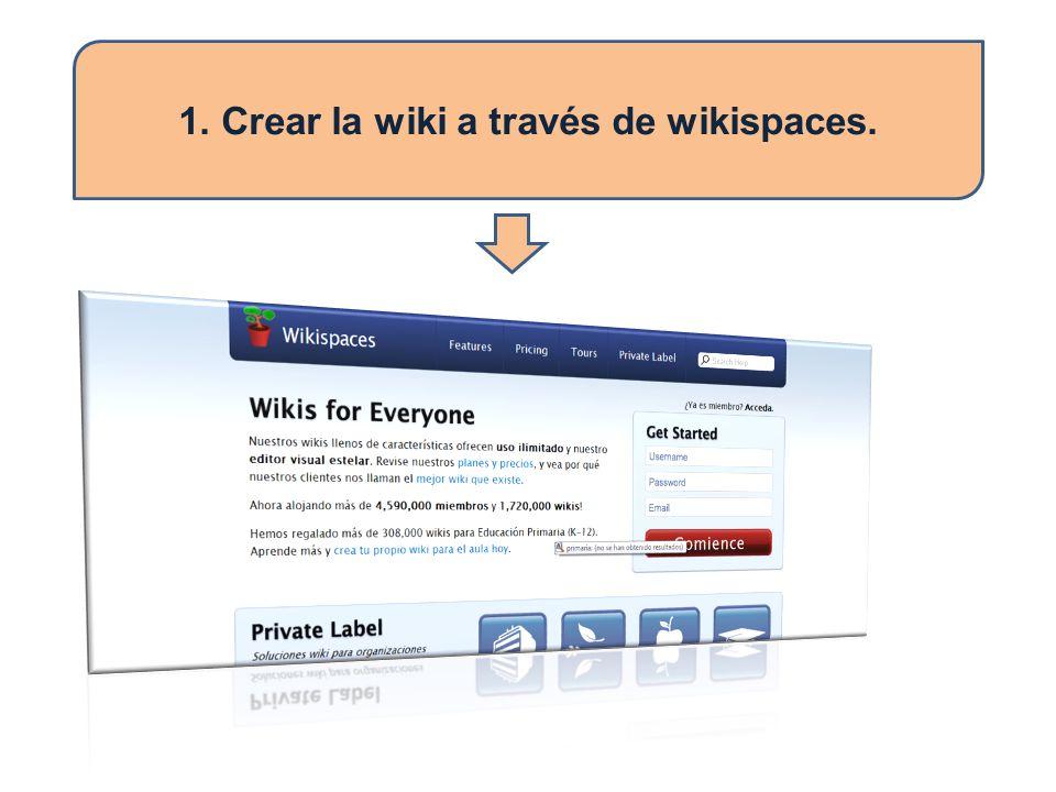 1. Crear la wiki a través de wikispaces.